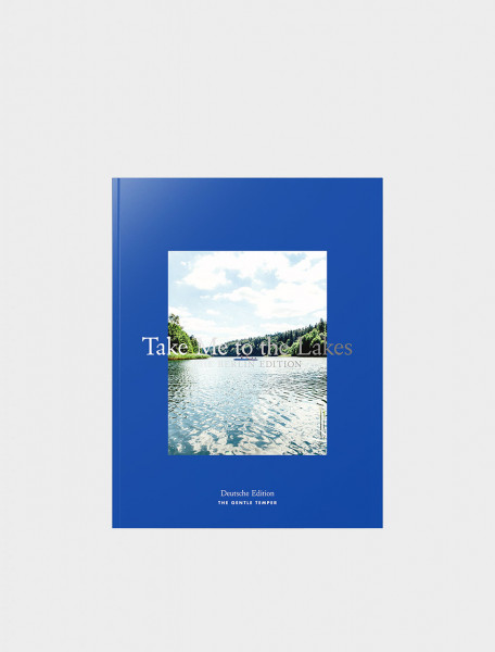 Take Me to the Lakes - Berlin Edition - Deutsche Sprache