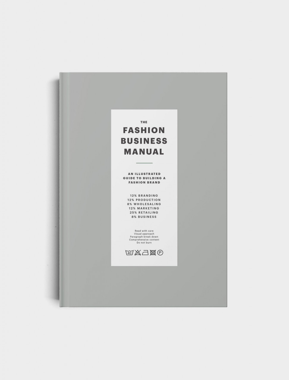Fashionary The Fashion Business Manual: An Illustrated Guide to Building a Fashion Brand