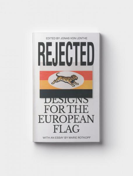 9783948200039 REJECTED DESIGNS EUROPEAN FLAG JONAS VON LENTHE