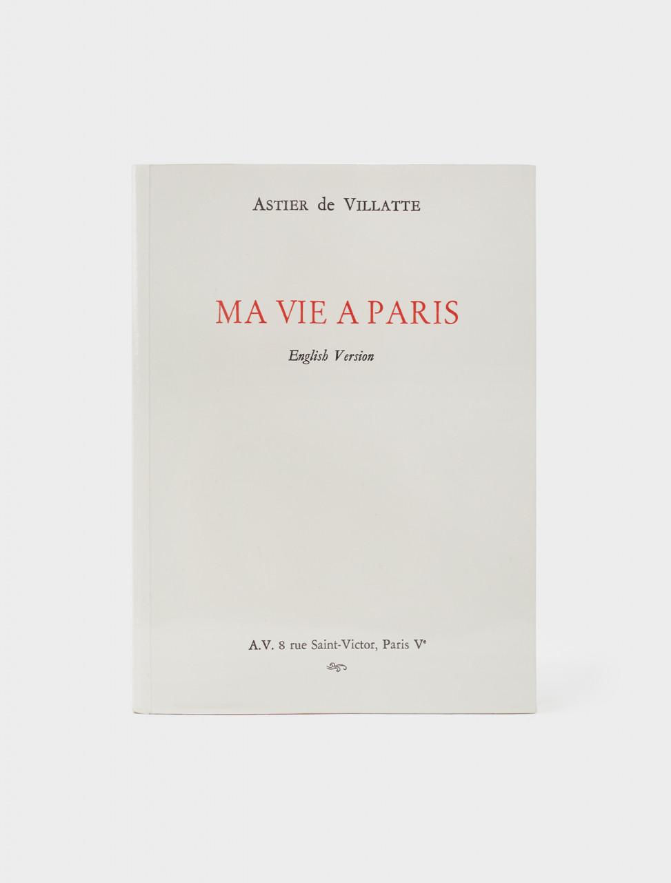 Front Cover of Astier de Villatte Ma Vie à Paris 2019, English, Paris City Guide (2nd edition)