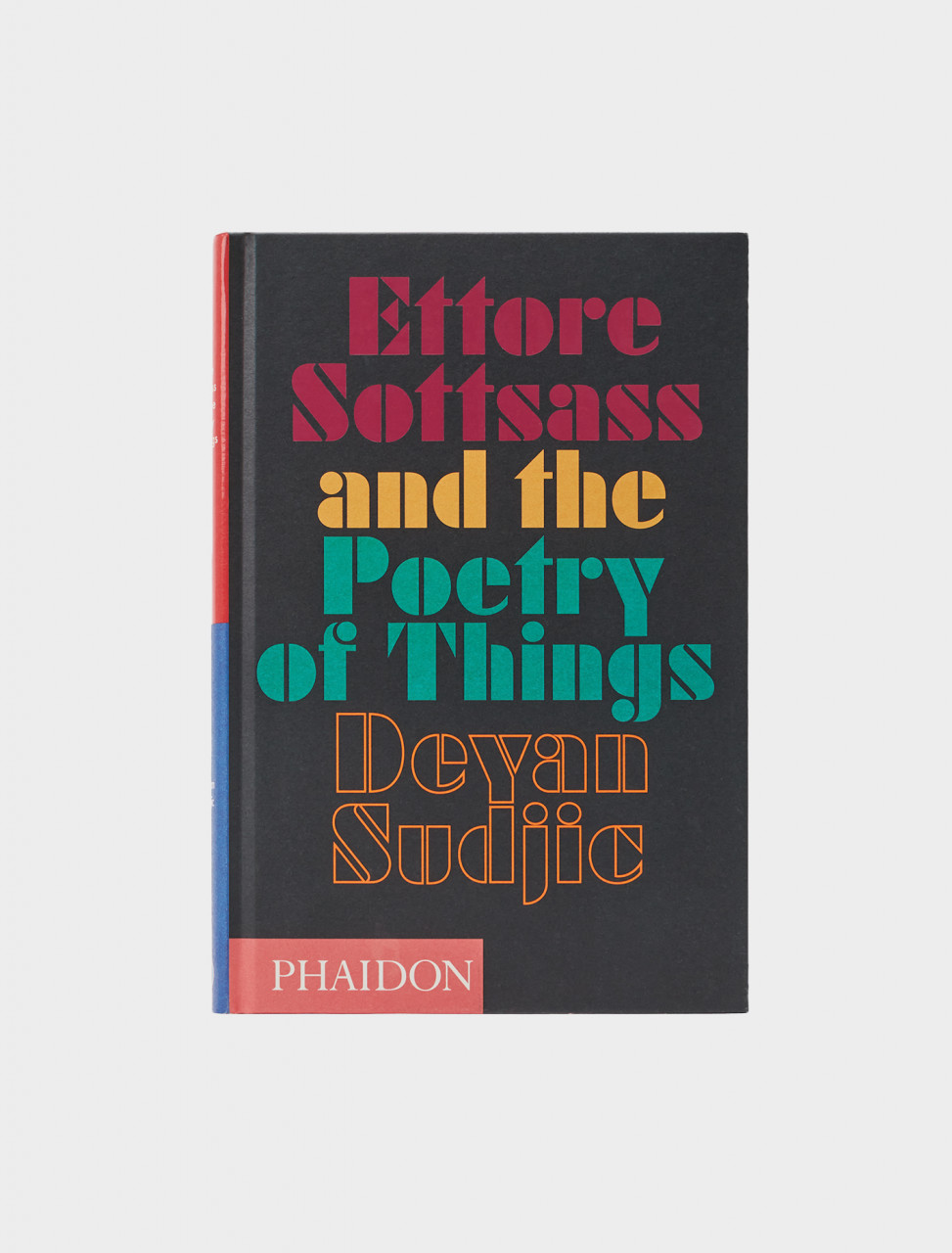 FRONT COVER ETTORE SOTTSAA AND THE POETRY OF THINGS