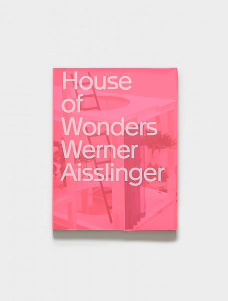 House of Wonders - Werner Aisslinger - Die Neue Sammlung