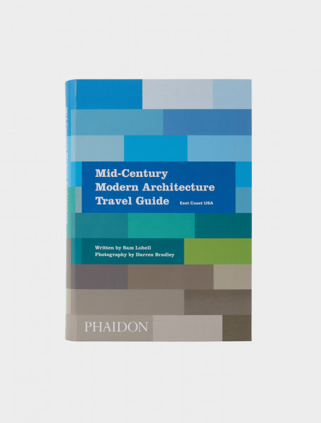 Front Cover of Phaidon Mid-Century Modern Architecture Travel Guide